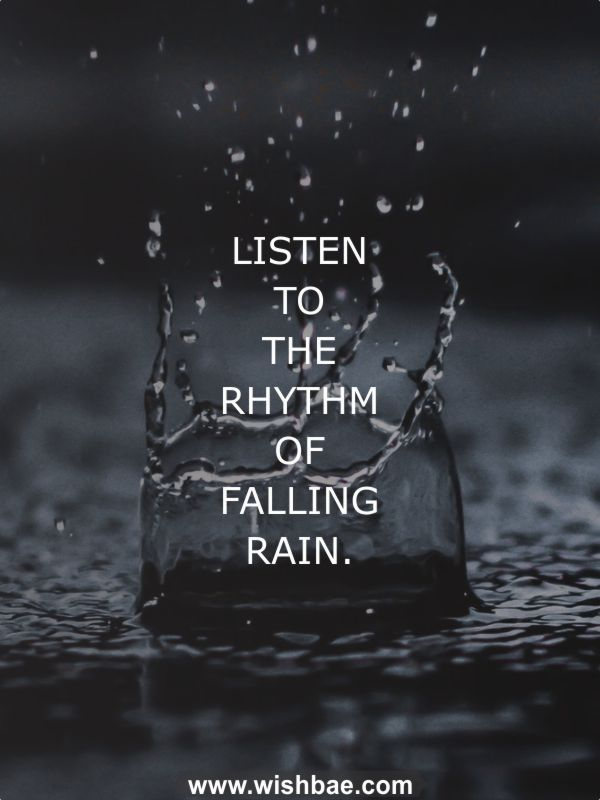 Quotes Monday Why Rainy Days Are So Soothing So About What I Said